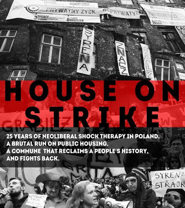 House On Strike – Syrena to nie skłot, to strajk